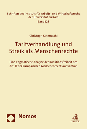 Tarifverhandlung und Streik als Menschenrechte von Katerndahl,  Christoph
