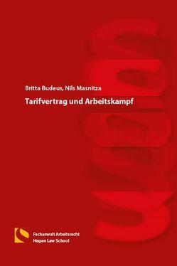 Tarifvertrag und Arbeitskampf von Gräfin von Schlieffen,  Katharina, Masnitza,  Nils, Zwiehoff,  Gabriele