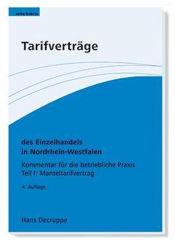 Tarifverträge des Einzelhandels in Nordrhein-Westfalen. von Decruppe,  Hans