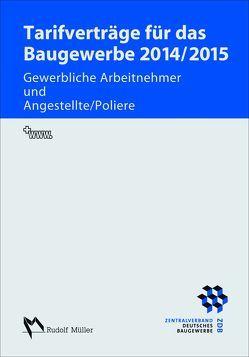 Tarifverträge für das Baugewerbe 2014/2015 von Schröer,  Harald