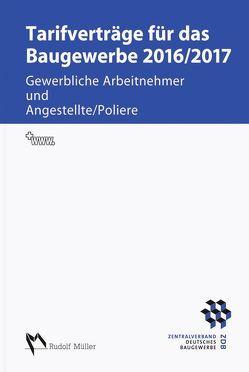 Tarifverträge für das Baugewerbe 2016/2017 von Schröer,  Harald