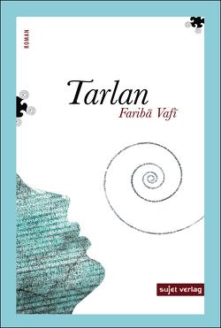Tarlan von Vafi,  Fariba