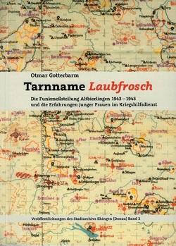 Tarnname Laubfrosch von Gotterbarm,  Otmar