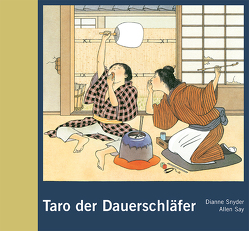 Taro der Dauerschläfer von Say,  Allen, Snyder,  Dianne