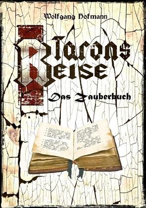 Tarons Reisen / Tarons Reise – Das Zauberbuch von Hofmann,  Wolfgang