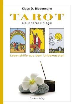 Tarot als innerer Spiegel von Biedermann,  Klaus D.