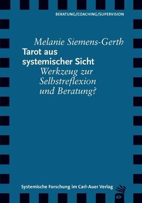 Tarot aus systemischer Sicht von Siemens-Gerth,  Melanie