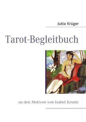 Tarot-Begleitbuch von Krüger,  Jutta