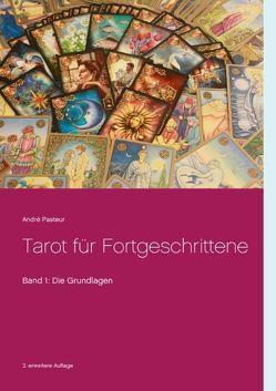 Tarot für Fortgeschrittene von Pasteur,  André