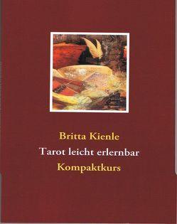 Tarot leicht erlernbar von Kienle,  Britta