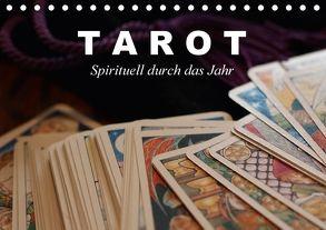 Tarot. Spirituell durch das Jahr (Tischkalender 2018 DIN A5 quer) von Stanzer,  Elisabeth