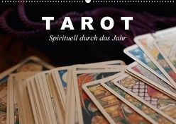 Tarot. Spirituell durch das Jahr (Wandkalender 2018 DIN A2 quer) von Stanzer,  Elisabeth