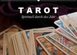Tarot. Spirituell durch das Jahr (Wandkalender 2019 DIN A2 quer)