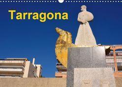 Tarragona (Wandkalender 2019 DIN A3 quer)