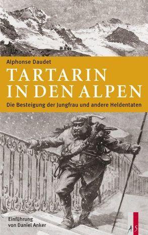 Tartarin in den Alpen von Anker,  Daniel, Daudet,  Alphonse