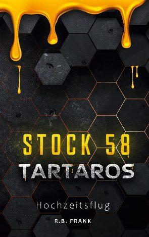 Tartaros Stock 58 von Frank,  R. B.