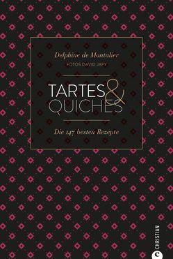 Tartes & Quiches von De Montalier,  Delphine, Japy,  David