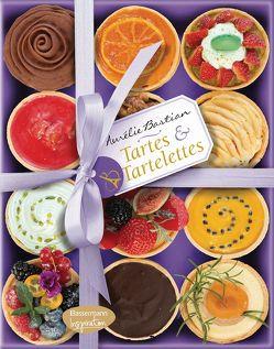 Tartes & Tartelettes von Bastian,  Aurélie