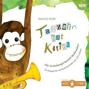 Tarzahn hat Karies von Beese,  Alexandra, Schade,  Jörg, Stähling,  Franz G, Tarkmann,  Andreas N