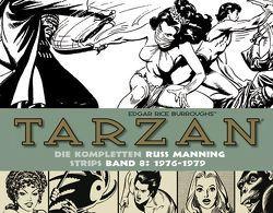 Tarzan: Die kompletten Russ Manning Strips / Band 8 1976 – 1979 von Burroughs,  Edgar Rice, Manning,  Russ, Propach,  Barbara