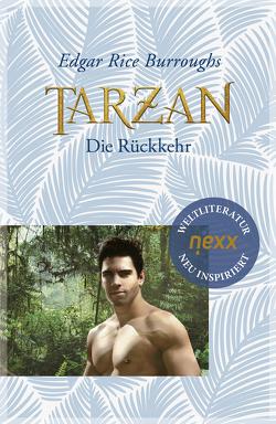 Tarzan – Die Rückkehr von Rice Burroughs,  Edgar