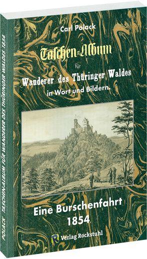 Taschen Album für WANDERER DES THÜRINGER WALDES 1854 von Polack,  Carl, Rockstuhl,  Harald