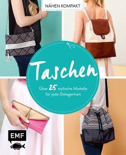 Taschen (Nähen Kompakt) von Günther ,  Claudia, Lindemann,  Swantje, Ritschel,  Kristin, Wendt,  Swantje