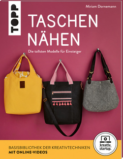 Taschen nähen (kreativ.startup.) von Dornemann,  Miriam
