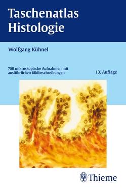 Taschenatlas Histologie von Kühnel,  Wolfgang