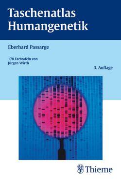 Taschenatlas Humangenetik von Passarge,  Eberhard