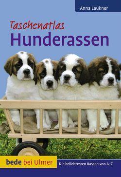 Taschenatlas Hunderassen von Laukner,  Anna