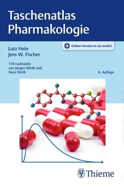 Taschenatlas Pharmakologie von Fischer,  Jens W., Hein,  Lutz