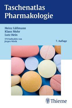 Taschenatlas Pharmakologie von Lüllmann,  Heinz, Mohr,  Klaus