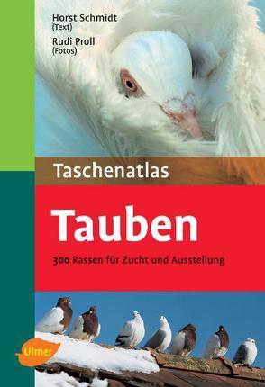 Taschenatlas Tauben von Proll,  Rudi, Schmidt,  Horst