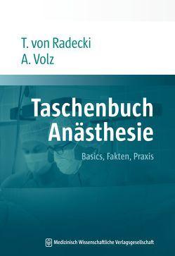 Taschenbuch Anästhesie von Radecki,  Tobias von, VOLZ,  Alexander