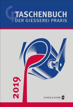 Taschenbuch der Gießerei-Praxis 2019 von Franke,  Simone