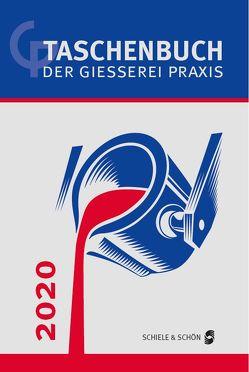 Taschenbuch der Gießerei-Praxis 2020 von Franke,  Simone