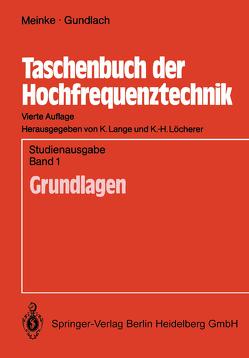 Taschenbuch der Hochfrequenztechnik von Gundlach,  F.W., Lange,  Klaus, Löcherer,  Karl-Heinz, Meinke,  H.H.