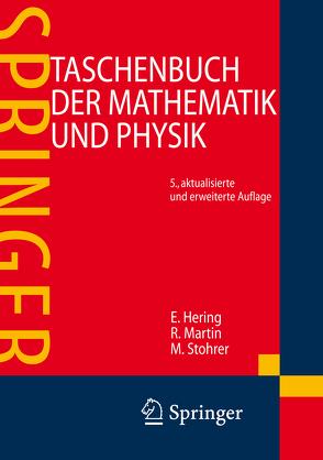Taschenbuch der Mathematik und Physik von Flottmann,  Dirk, Gräf,  Ralph, Hering,  Ekbert, Martin,  Rolf, Schüffler,  Karlheinz, Schulz,  Wolfgang, Stohrer,  Martin