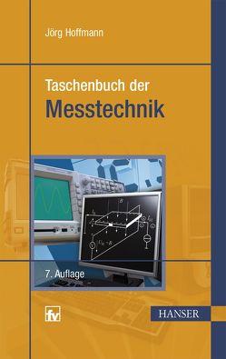 Taschenbuch der Messtechnik von Hoffmann,  Jörg
