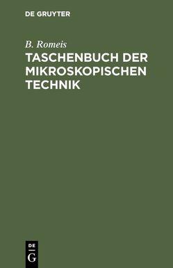 Taschenbuch der mikroskopischen Technik von Romeis,  B.