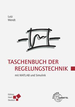 Taschenbuch der Regelungstechnik von Lutz,  Holger, Wendt,  Wolfgang