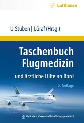 Taschenbuch Flugmedizin und ärztliche Hilfe an Bord von Graf,  Jürgen, Stüben,  Uwe