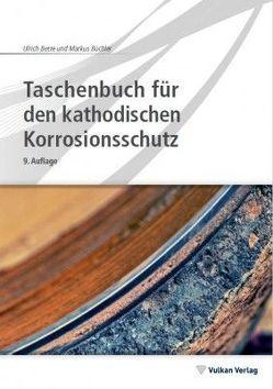 Taschenbuch für den kathodischen Korrosionsschutz von Bette,  Ulrich, Büchler,  Markus