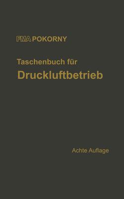 Taschenbuch für Druckluftbetrieb von Choneu,  G., Feigenspan,  H., FMA/Pokorny