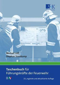 Taschenbuch für Führungskräfte der Feuerwehr von Lülf,  Michael, Steinkamp,  Stephan