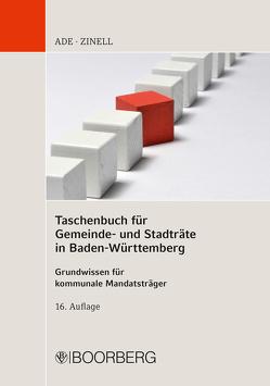 Taschenbuch für Gemeinde- und Stadträte in Baden-Württemberg von Ade,  Klaus, Zinell,  Herbert O.