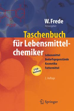 Taschenbuch für Lebensmittelchemiker von Frede,  Wolfgang