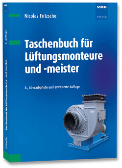 Taschenbuch für Lüftungsmonteure und -meister von Fritzsche,  Nicolas