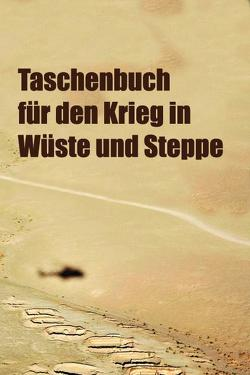 Taschenbuch für den Krieg in Wüste und Steppe